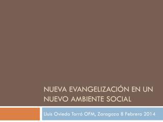 Nueva evangelización en un nuevo ambiente social