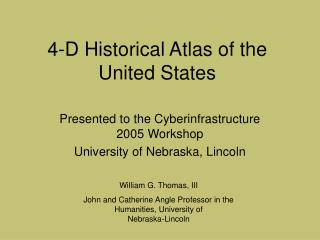 4-D Historical Atlas of the United States