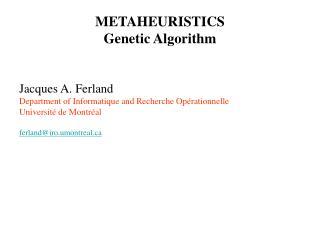 METAHEURISTICS Genetic Algorithm