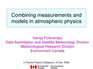 Combining measurements and models in atmospheric physics
