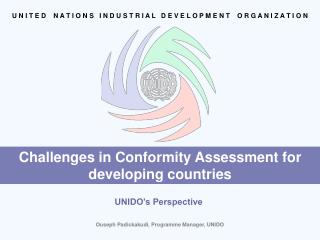Challenges in Conformity Assessment for developing countries