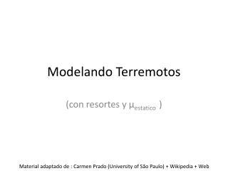 Modelando Terremotos