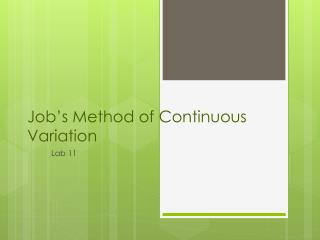 Job's Method of Continuous Variation