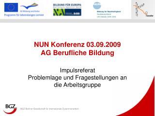 NUN Konferenz 03.09.2009  AG Berufliche Bildung