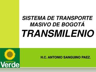 H.C. ANTONIO SANGUINO PAEZ.