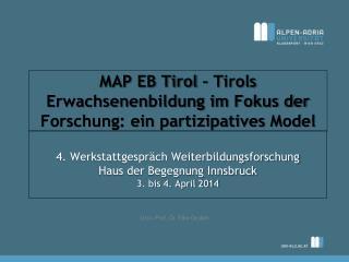 MAP EB Tirol – Tirols Erwachsenenbildung im Fokus der Forschung: ein  partizipatives  Model