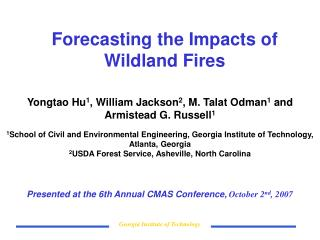 Forecasting the Impacts of Wildland Fires