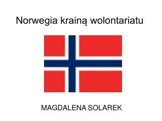Norwegia krainą wolontariatu