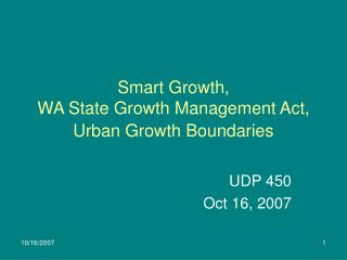 Smart Growth,  WA State Growth Management Act,  Urban Growth Boundaries