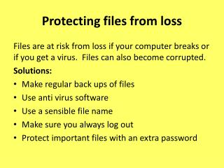 Protecting files from loss