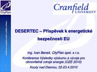DESERTEC – Příspěvek kenergetické bezpečnosti EU