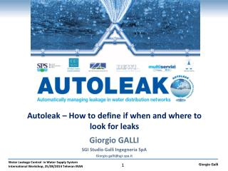 Autoleak – How to define if when and where to look for leaks