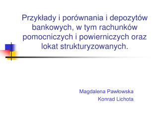 Magdalena Paw?owska Konrad Lichota
