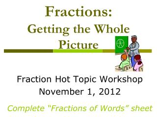 Fractions:  Getting the Whole Picture