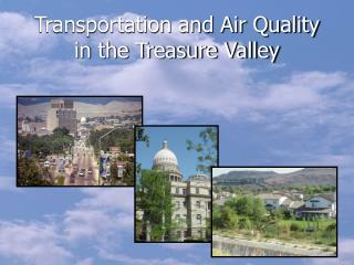 Transportation and Air Quality in the Treasure Valley