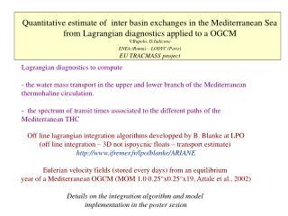 Lagrangian diagnostics to compute
