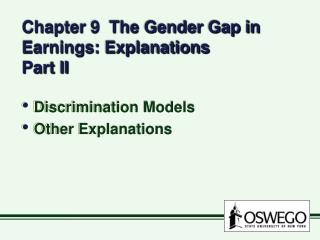 Chapter 9  The Gender Gap in Earnings: Explanations Part II