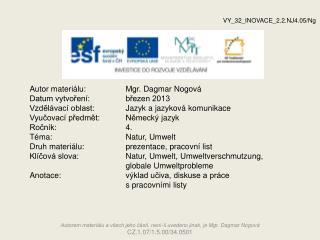 Autor materiálu:Mgr. Dagmar Nogová Datum vytvoření: březen 2013