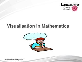 Visualisation in Mathematics