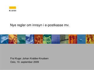 Nye regler om innsyn i e-postkasse mv.