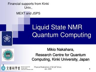 Liquid State NMR Quantum Computing