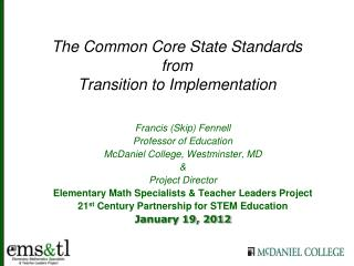 The Common Core State Standards from Transition to Implementation