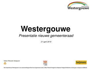 Presentatie nieuwe gemeenteraad 21 april 2010