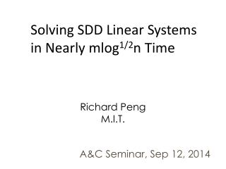 Solving SDD Linear Systems in Nearly mlog 1/2 n Time