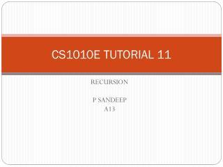 CS1010E TUTORIAL 11