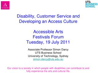 Associate Professor Simon Darcy UTS Business School University of Technology, Sydney