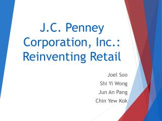 J.C. Penney Corporation, Inc.: Reinventing Retail