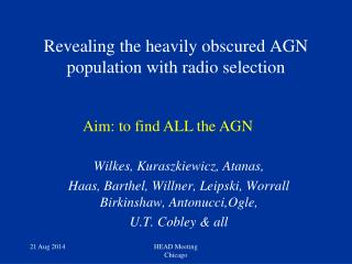 Revealing the heavily obscured AGN population with radio selection