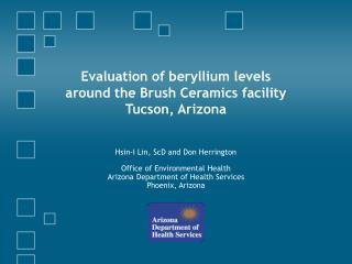Evaluation of beryllium levels around the Brush Ceramics facility Tucson, Arizona