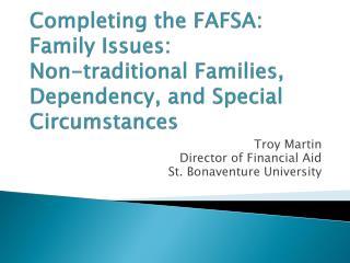 Troy Martin Director of Financial Aid St. Bonaventure University