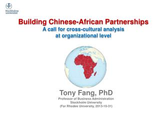 Building Chinese-African Partnerships A call for cross-cultural analysis  at organizational level