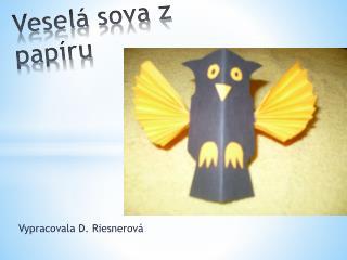 Veselá sova z papíru