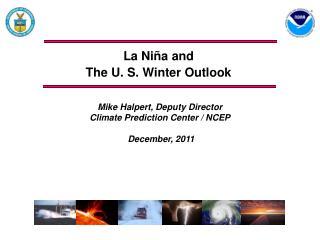 La Niña and  The U. S. Winter Outlook