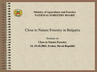 Ministry of Agriculture and Forestry NATIONAL FORESTRY BOARD