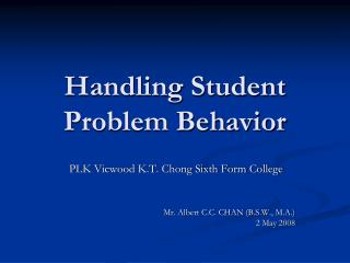Handling Student Problem Behavior