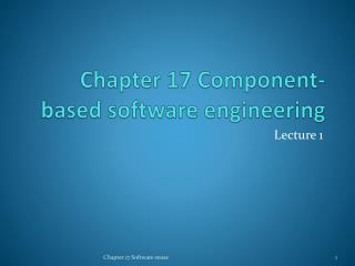 Chapter 17 Component-based software engineering