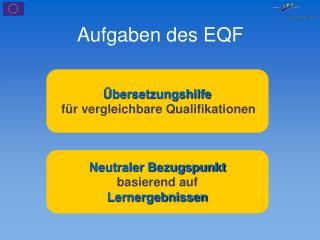 Aufgaben des EQF