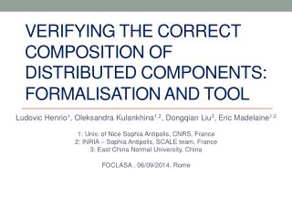 Verifying the correct composition of distributed components: Formalisation  and Tool
