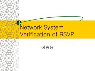 Network System Verification of RSVP