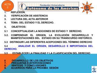 REFLEXIÓN . 2 .        VERIFICACIÓN  DE ASISTENCIA LECTURA  DEL ACTA  ANTERIOR