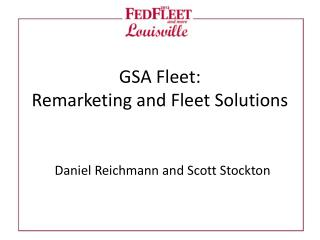 GSA Fleet: Remarketing and Fleet Solutions