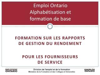 Emploi Ontario Alphabétisation et  formation de base