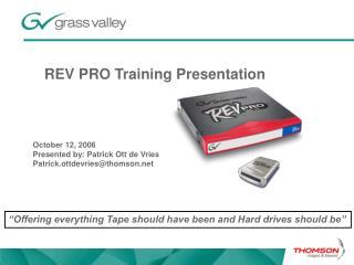 REV PRO Training Presentation