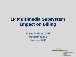 IP Multimedia Subsystem Impact on Billing