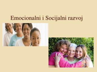 Emocionalni i Socijalni razvoj