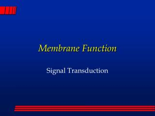 Membrane Function
